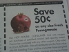 15 Coupons $.50/1 any Fresh Pomegranate DND 12/3/2017