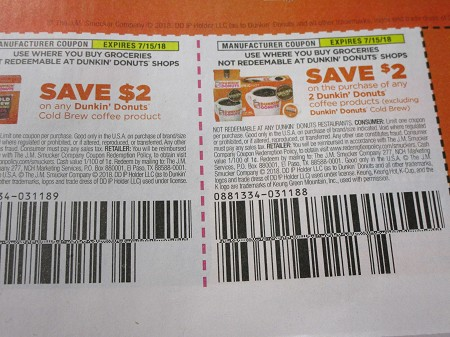 15 Coupons $2/1 Dunkin Donuts Cold Brew Coffee + 15 $2/2 Dunkin Donuts Coffee 7/15/2018