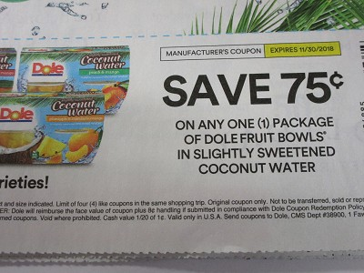 15 Coupons $.75/1 Dole Fruit Bowls in Sightly Sweetened Coconut Water 11/30/2018