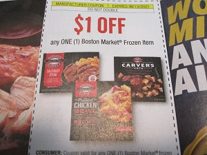 15 Coupons $1/1 Boston Market Frozen Item DND 6/13/2021
